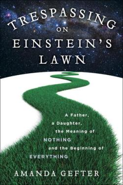 Trespassing on Einstein's Lawn book cover