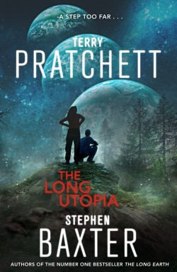 The Long Utopia by Terry Pratchett & Stephen Baxter