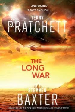 The Long War by Terry Pratchett & Stephen Baxter