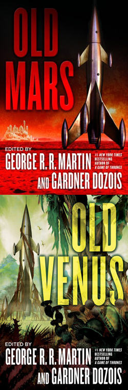 Old Mars / Old Venus edited by George R. R. Martin & Gardner Dozois