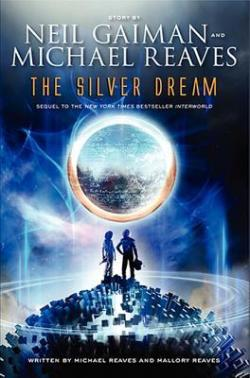 The Silver Dream by Michael & Mallory Reaves