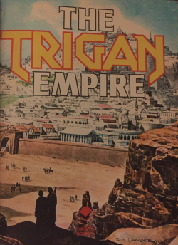 The Trigan Empire by Mike Butterworth & Don Lawrence