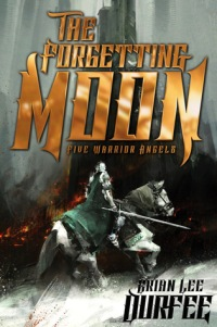 The Forgetting Moon by Brian Lee Durfee