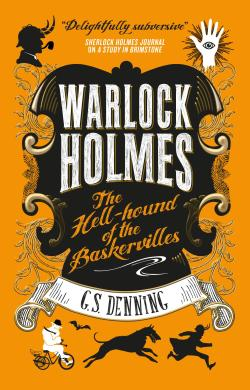 The Hell-Hound of the Baskervilles by G. S. Denning