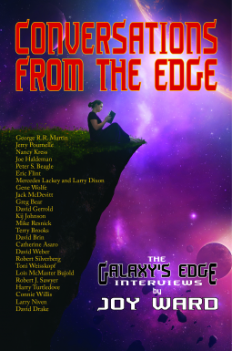 Cover of the book Conversations from the Edge: The Galaxy's Edge Interviews by Joy Ward