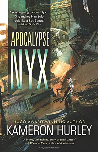 Cover of the book Apocalypse Nyx by Kameron Hurley
