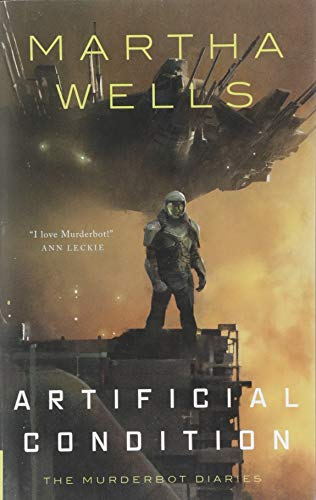 Cover of the book Artificial Condition by Martha Wells