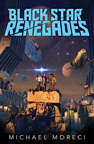Cover of the book Black Star Renegades by Michael Moreci