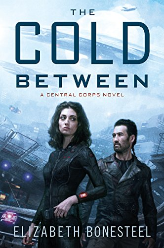 Cover of the book The Cold Between by Elizabeth Bonesteel