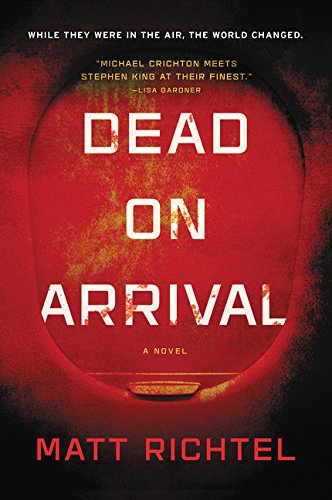 Cover of the book Dead on Arrival by Matt Richtel