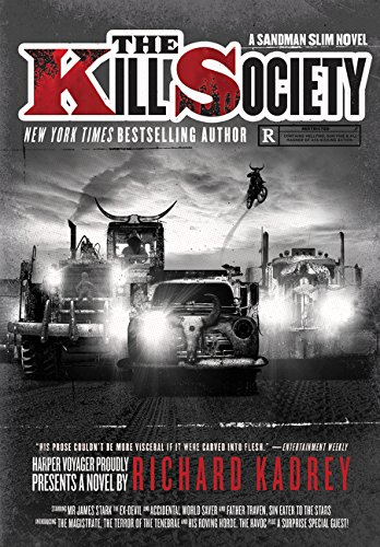 Cover of the book The Kill Society by Richard Kadrey