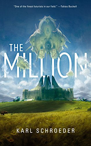 Cover of the book The Million by Karl Schroeder