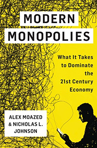 Cover of the book Modern Monopolies: How Online Platforms Rule the World by Controlling the Means of Connection by Alex Moazed and Nicholas L. Johnson