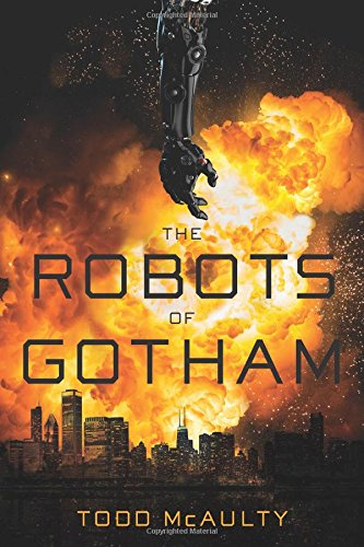 Cover of the book The Robots of Gotham by Todd McAulty
