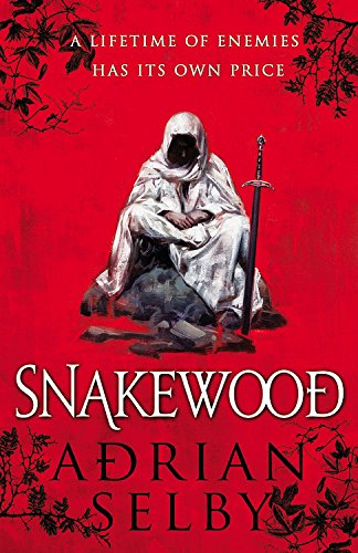 Cover of the book Snakewood by Adrian Selby