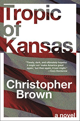 Cover of the book Tropic of Kansas by Christopher Brown