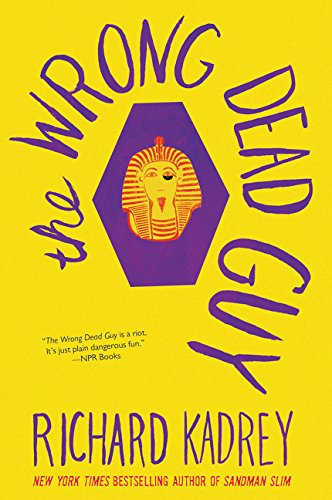 Cover of the book The Wrong Dead Guy by Richard Kadrey