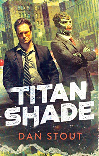 Cover of the book Titanshade by Dan Stout