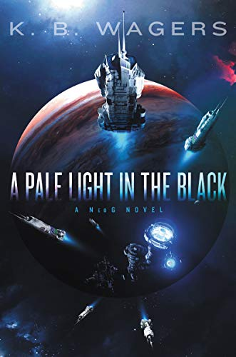 Cover of the book A Pale Light in the Black by K. B. Wagers