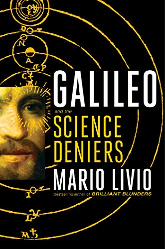 Cover of the book Galileo and the Science Deniers by Mario Livio