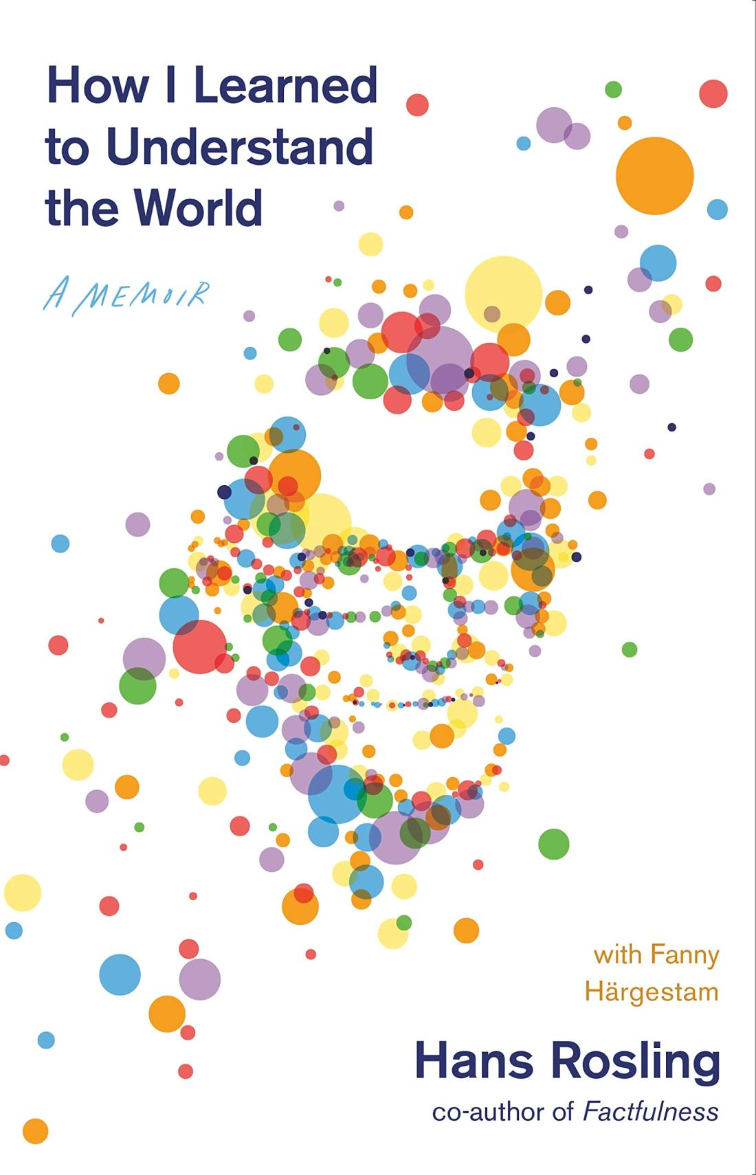 Cover of the book How I Learned to Understand the World by Hans Rosling