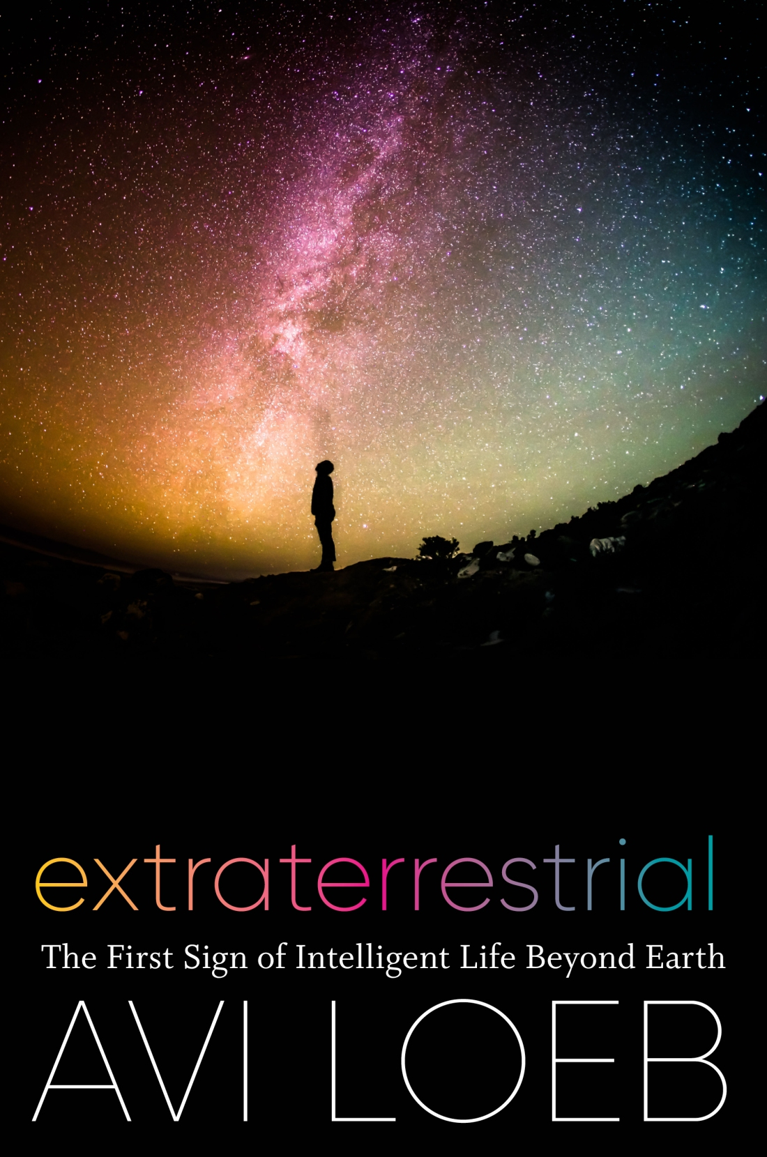 Cover of the book Extraterrestrial: The First Sign of Intelligent Life beyond Earth by Avi Loeb
