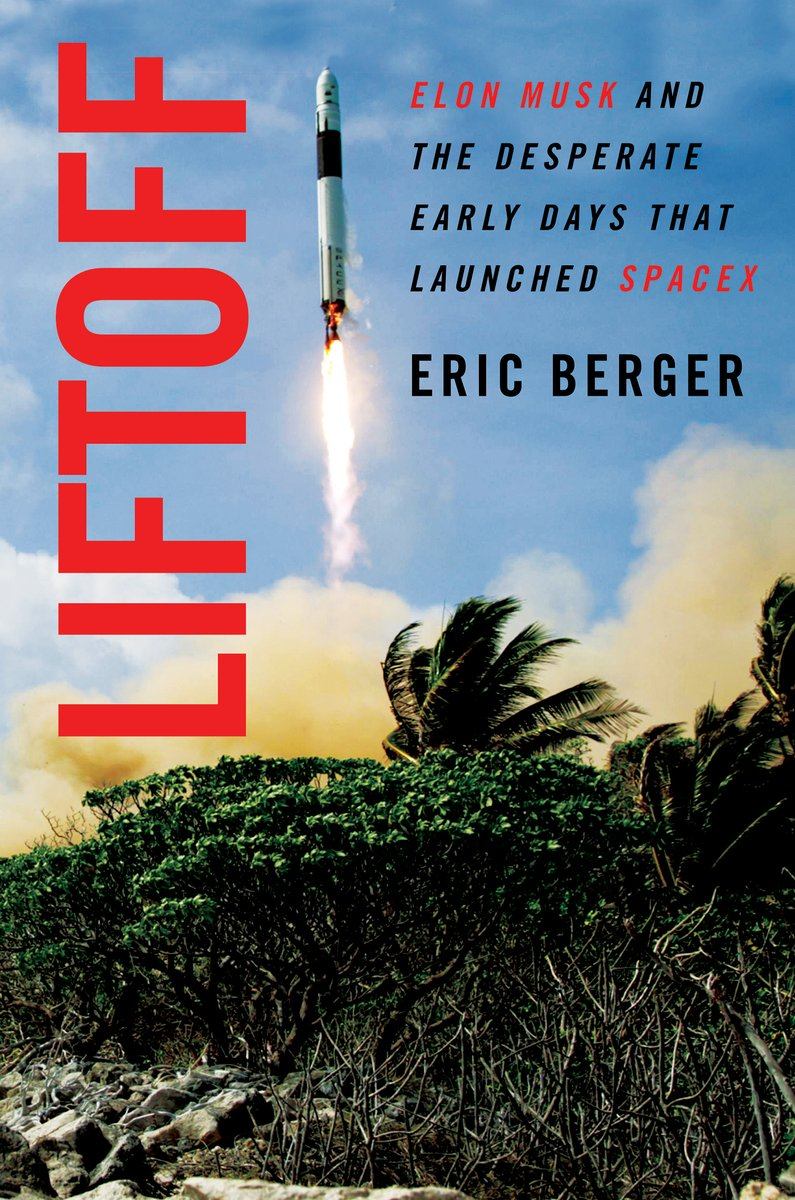 Cover of the book Liftoff: Elon Musk and the Desperate Early Days That Launched SpaceX by Eric Berger
