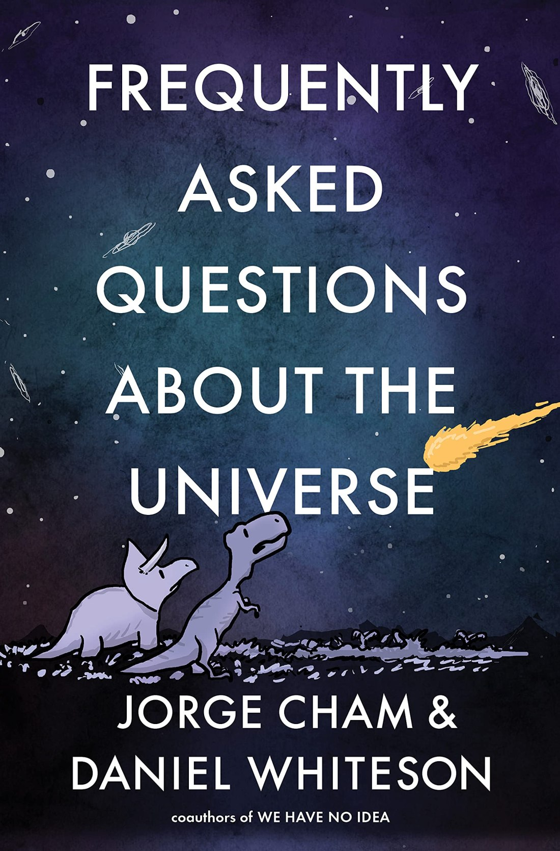 Cover of the book Frequently Asked Questions about the Universe by Jorge Cham and Daniel Whiteson